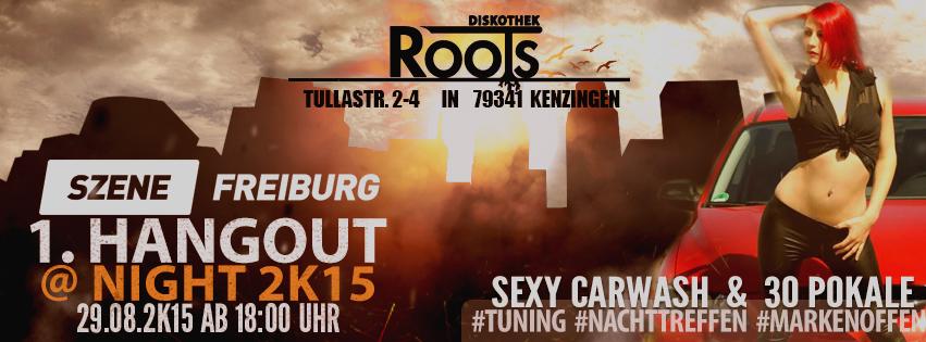Tuningtreffen Szene Freiburg Hangout @ Night 2K15